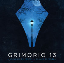 Portada «Grimorio 13». A Illustration, and Editorial Design project by Rubén Megido         - 19.10.2017
