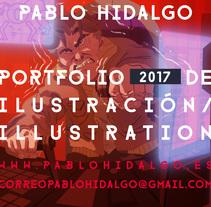 PORTFOLIO 2017. Un proyecto de Ilustración de Pablo Hidalgo Fernandez - 31-10-2017