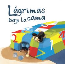 Lágrimas bajo la cama. Um projeto de Ilustração, Design editorial e Educação de Marta  Mayo Martín - 16-08-2017
