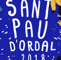 Cartel Fiestas Sant Pau d'Ordal 2018. A Design, Illustration, Editorial Design, and Graphic Design project by Rosa  Codina         - 22.01.2018