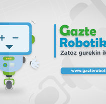 Gazte Robotika. A Design&Illustration project by Denada Estudio         - 05.05.2017