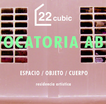 CONVOCATORIA ABIERTA RESIDENCIAS ARTÍSTICAS 22CUBIC. A Design, Illustration, Installations, Photograph, Architecture, Art Direction, Costume Design, Crafts, Curation, Fashion, Fine Art, Cooking, Furniture Design, Graphic Design, Industrial Design, Interactive Design, Interior Architecture, Interior Design, Jewelr, Design, L, scape Architecture, Lighting Design, Multimedia, Packaging, Painting, Product Design, Sculpture, Set Design, Writing, Collage, Calligraph, Comic, Film, and Video project by MATERIC.ORG         - 21.02.2018