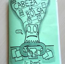 Cabeza de Bolsa (fanzine, 2017). Un proyecto de Comic de Diego Canalejas         - 09.09.2017